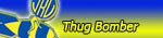 Thug Bomber