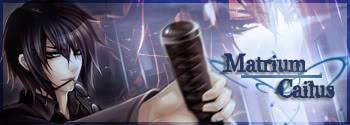 The Mirage Lancer: Matrium Cailus Matriumsig