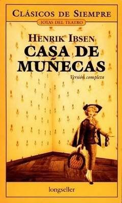 ##Casa de muñecas - Henrik Ibsen Casademuecas