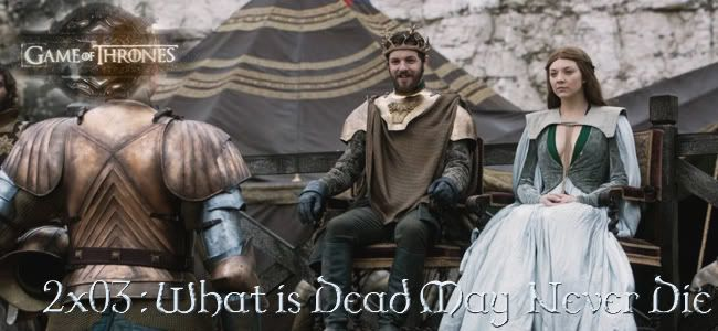 2x03 : What is Dead May Never Die 203