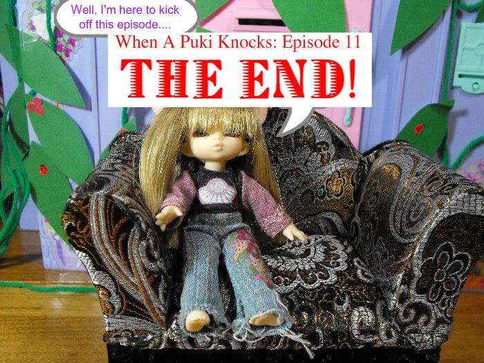 When a Puki Knocks -Part 11 (The END!) Pukivisit11-002