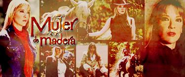 MUJER DE MADERA (2004)