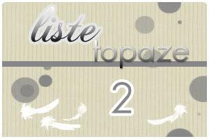 Dame Hasard va vous attribuer votre Plume  - Page 30 Topaze2