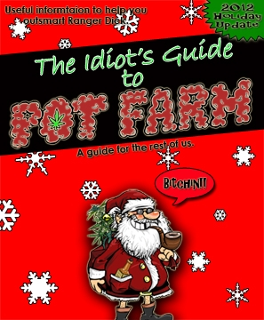 The Idiot's Guide to Pot Farm IdiotsGuideCOVERSMALLHolidayEdition