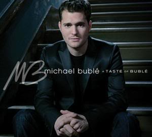 Michael Buble MichaelBuble-Atasteofbuble