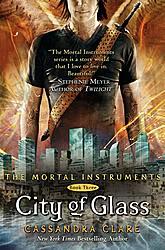 Cassandra Clare :Trilogía: Cazadores de Sombras  Book3