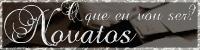 Novato (a)