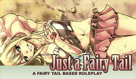 Just a Fairy Tail }{ A Fairy Tail Roleplay {LB} FairyTailAd02