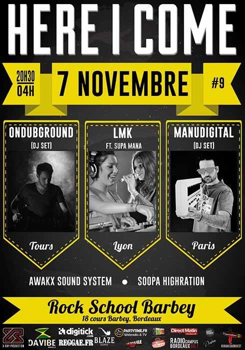 HERE I COME #9 : Ondubground (DJ Set), LMK, Manudigital, Supa Mana, Awakx Sound & Soopa Highration 10641129_10152308989422062_1501145460050614688_n_zps275c1a8c