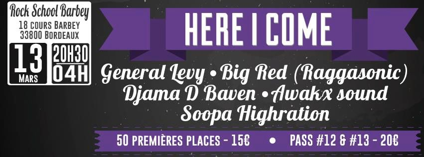 HERE I COME #12: GENERAL LEVY, BIG RED AND MORE - 13/03/2015 – ROCK SCHOOL BARBEY @ BORDEAUX 10929015_10152522697532062_1624818146835733609_n_zps4c242afc