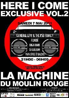 SOIREE HERE I COME EXCLUSIVE VOL.2 @ LA MACHINE DU MOULIN ROUGE 07/05/11 AFFICHEHereIComeExclusivevol2