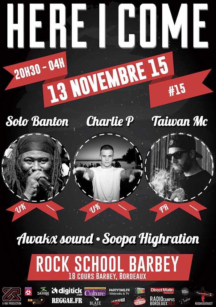 HERE I COME #15 : SOLO BANTON, CHARLIE P, TAIWAN MC AND GUEST  AFFICHES-HIC-15web_zps4qkk22b3