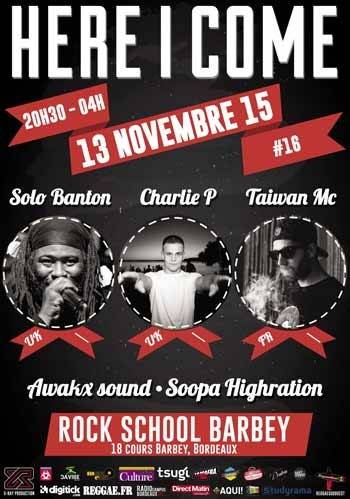 HERE I COME #16 : SOLO BANTON, CHARLIE P, TAIWAN MC AND GUES AFFICHES-HIC-16-WEB-FORUM_zpsxnbptviv
