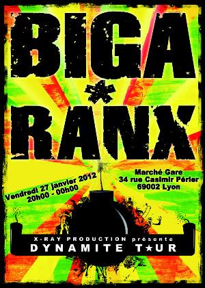 BIGA RANX @ LE MARCHE GARE, LYON Vendredi 27 janvier 2012  FlyerDTLyon