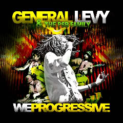 "GENERAL LEVY – NEW ALBUM ""WE PROGRESSIVE"" DANS LES BACS!!! GENERALLEVYPSBFAMILY-COVERWEPROGRESSIVE"