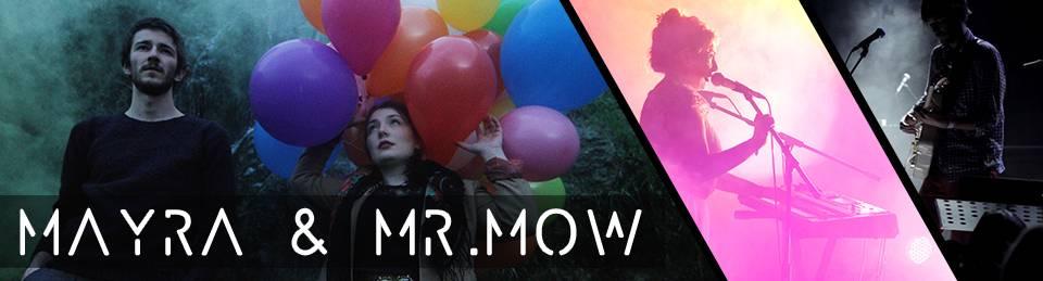 MAYRA & MR MOW: TOURNÉE ÉTÉ 2015 NOUVEL EP 'LES ARDOINES' Mayra_zpsz6rdfnp2
