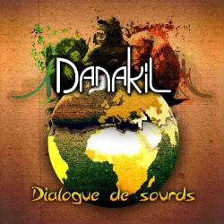Danakil s'est enrichi d'un public diversifié et de plus en plus nombreux Danakil_pochette_dialogue_de_sourds