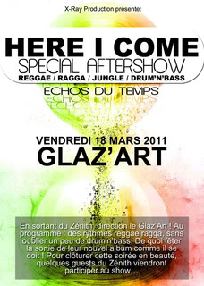 HERE I COME SPECIAL AFTERSHOW DANAKIL - @ GLAZ'ART 18/03/2011 Specialaftershowrecto