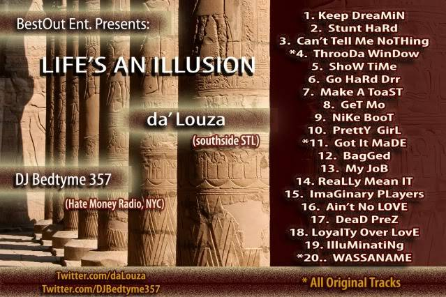 LIFE'S AN ILLUSION - da' Louza (hosted by DJ Bedtyme 357) Backcover-1