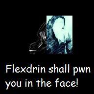 Darkness of SLythnar: Part II Flexdrin