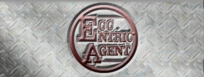 & Eccentric agent ECECE