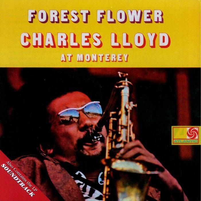 A rodar XXII - Página 5 Charles-Lloyd-Forest-Flower_zps0fa3ca9d