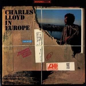 A rodar XX - Página 10 Charles_Lloyd_in_Europe_zps9d333fc8