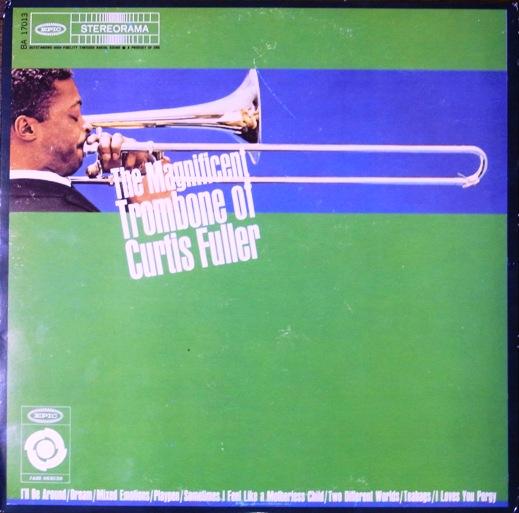 A rodar XXIII - Página 5 The_Magnificent_Trombone_of_Curtis_Fuller_zps08d299f5
