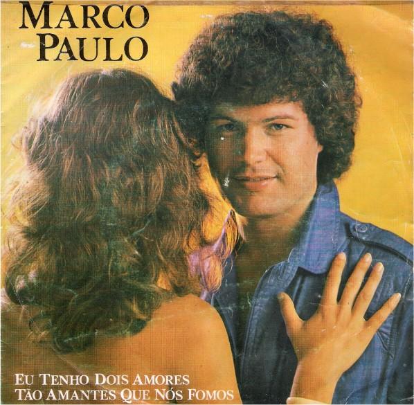 THE ONE - O disco das nossas vidas 1179082-marco-paulo-eu-tenho-dois-amores--to-amantes-que-ns-fomos_zpse848f449