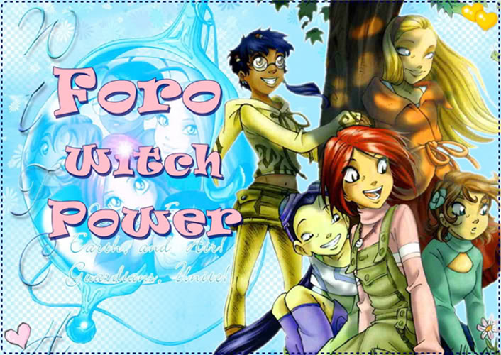 ..♥~Foro Witch Power~♥..