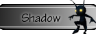 New Updates! Shadow