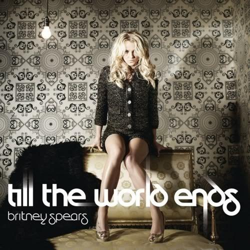 Britney Spears - Till The World Ends iTunes Plus AAC TillTheWorldEnds