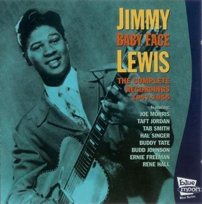 "Jimmy "" Baby Face "" Lewis - The Complete Recordings 1947-1955 (2002) 33668ee0b12b931d001c8b4dea8d7ae7"