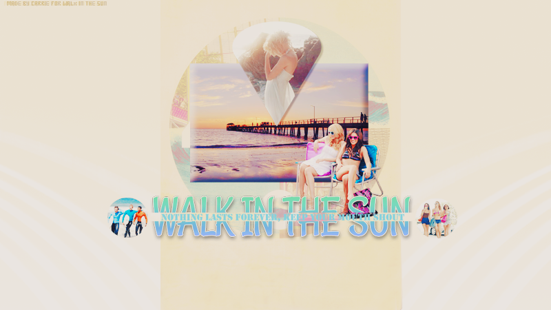 Walk In The Sun