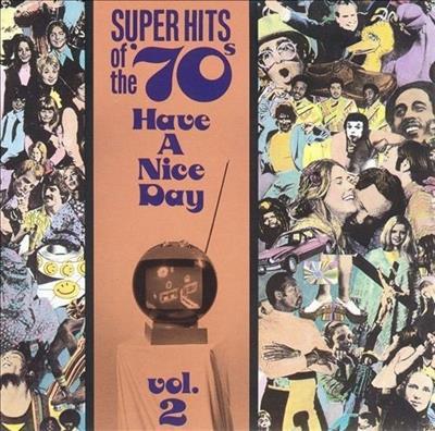 VA - Super Hits of the '70s - Have a Nice Day Vol. 2 (1990) FLAC  Bd965c3da7b629d2a1621146fd61bf2f