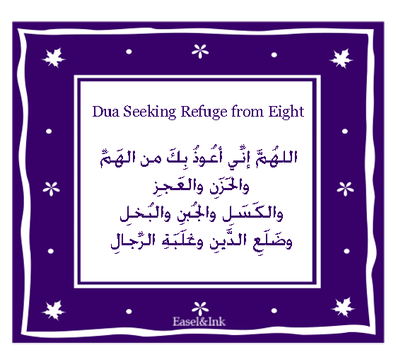 Dua Seeking Refuge from Eight  Refuge8