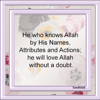 Name & Attributes of Allah  Know