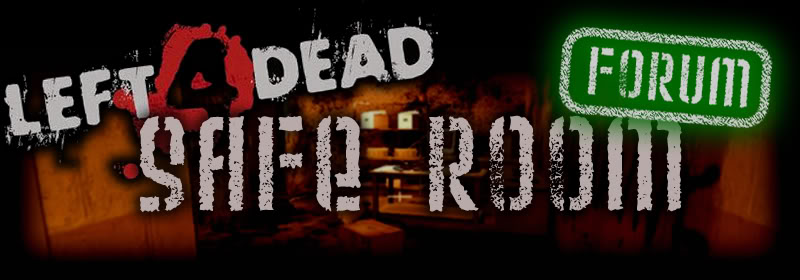 Left 4 Dead Safe Room Forum