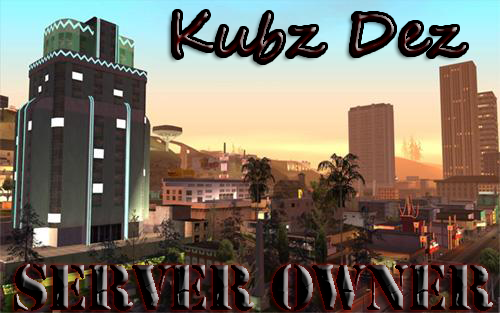 Christ_King KubzDezServerOwnerLosSantosBackground