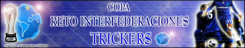 Reto Interfederaciones Trickers