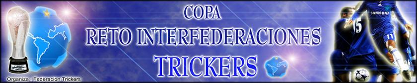 Reto Interfederaciones Trickers