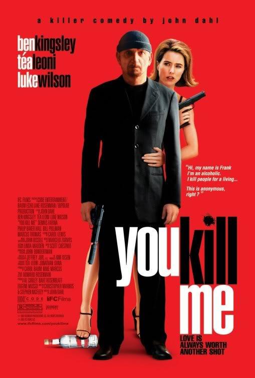 You Kill Me (2007) Youkillmeposter