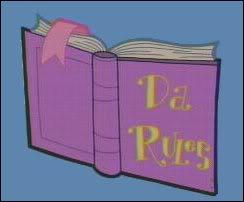 ¡Da Rules! (o sea, las reglas) DARULES
