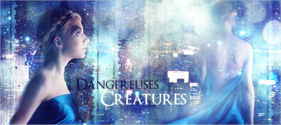 © Arrogant Mischief sur Never Utopia, adaptée a Dangereuses Créatures par Adam