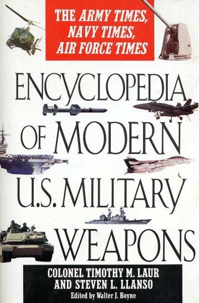 EJERCITO DE EE.UU.(US Army) - Página 7 Encyclopedia%20Of%20Modern%20U.S.%20Military%20Weapons%20Custom_zpsss2qcfiq