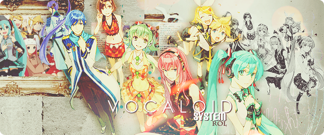 Vocaloid Rol System