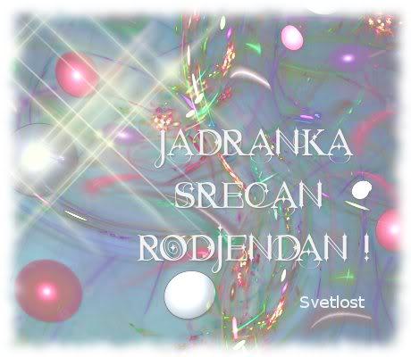 Jadranka51, srecan ti rodjendan Cestjadranka_svetlost