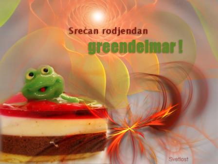 greendelmar, srecan ti rodjendan! Greendelmar2011
