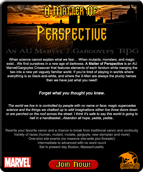 A Matter of Perspective: An AU Marvel/Gargoyles Crossover RP AMOP-Ad