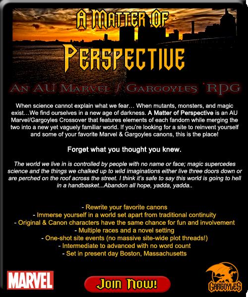 A Matter of Perspective: An AU Marvel/Gargoyles Crossover RP AMOPAd